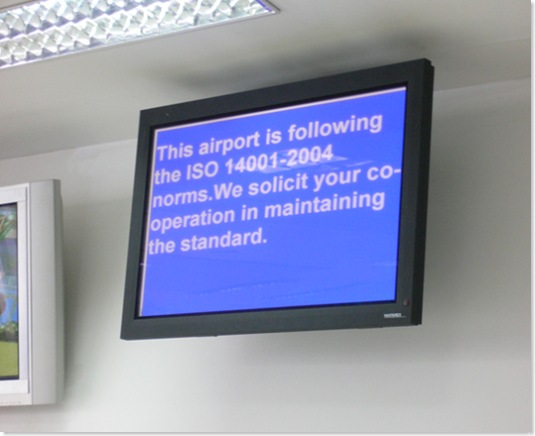 This airport is following the ISO 14001-2004 norms. We solicit your co-operation in maintaining the standard.